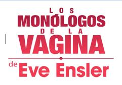 Los Monólogos de la Vagina, de Eve Ensler