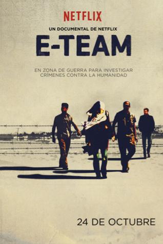 E-TEAM se Lanzará el 24 de Octubre en Todos Los Países Donde Netflix está Disponible