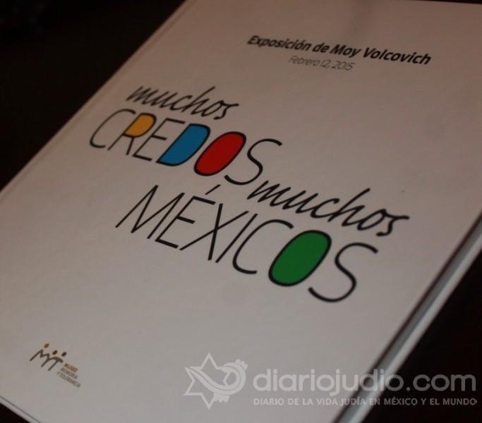 """Muchos Credos; Muchos Méxicos"""", exposición de Moy Volcovich en el Museo de Memoria y Tolerancia"""