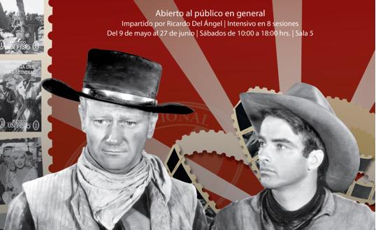 """«EL Western. Su Devenir Histórico, Estético y Subversivo"""", en la Cineteca Nacional"""