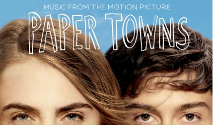 """""""Paper Towns"""" Soundtrack Oficial de la Película"""