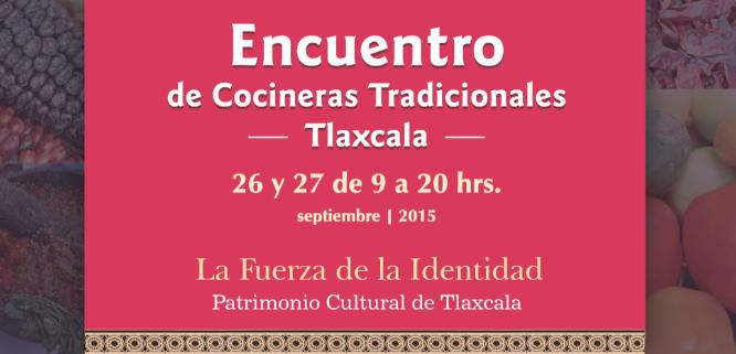 Primer Encuentro de Cocineras Tradicionales en Tlaxcala