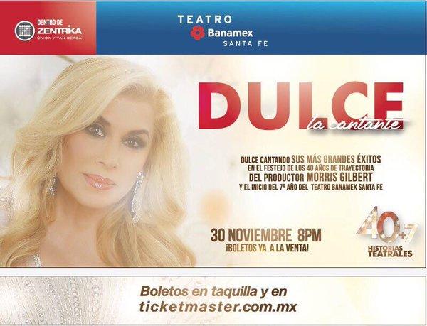 La cantante Dulce encabeza gran triple festejo en el Teatro Banamex Santa Fe