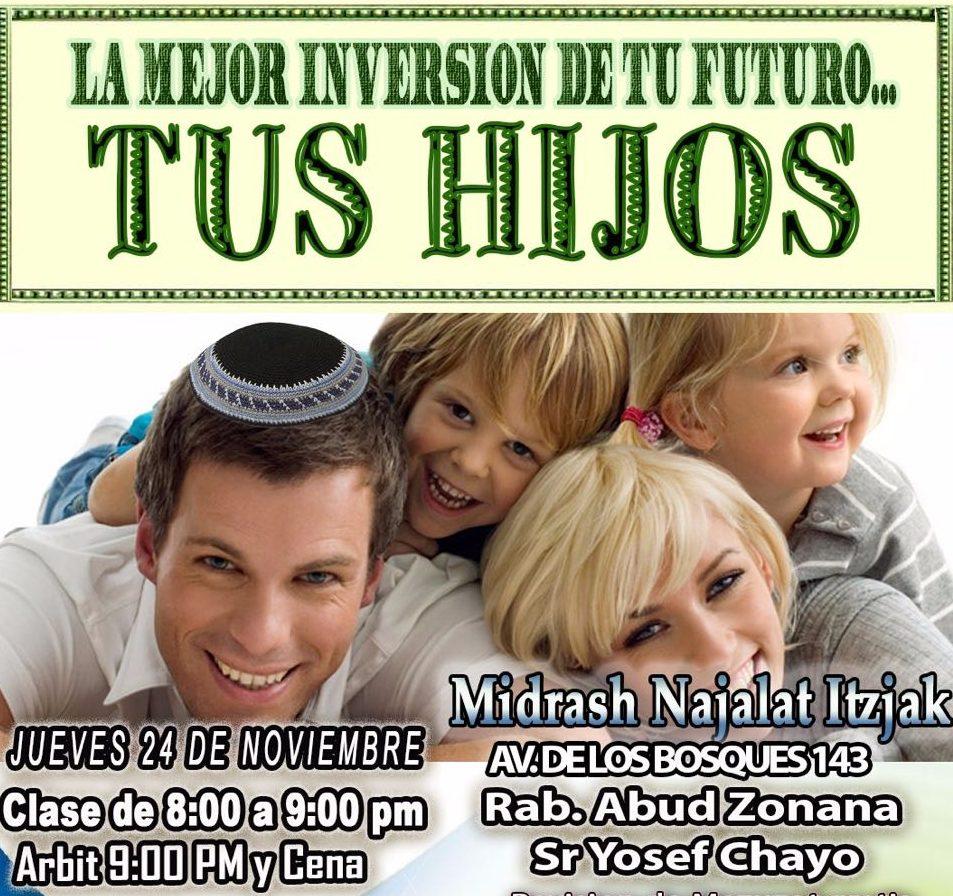 La mejor inversión de tu futuro.. TUS HIJOS ¿y que dice el judaísmo?