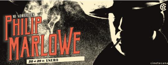La Cineteca Nacional Descubrirá las Distintas Facetas del Detective Philip Marlowe